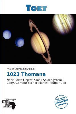 1023 Thomana written by Philippe Valentin Giffard
