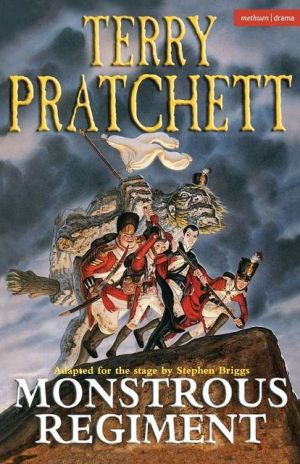 Monstrous Regiment: Stage Adaptation book written by Terry Pratchett