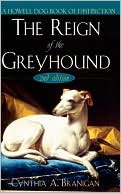 Reign of the Greyhound book written by Cynthia A. Branigan