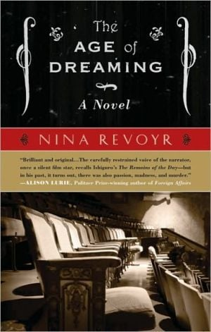 The Age of Dreaming book written by Nina Revoyr