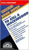 To Kill a Mockingbird (Barron's Book Notes) book written by Joyce Milton