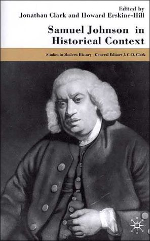 Samuel Johnson In Historical Context book written by Jonathan Clark