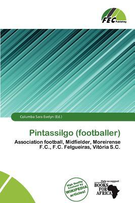 Pintassilgo (Footballer) written by Columba Sara Evelyn