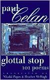 Glottal Stop: 101 Poems by Paul Celan book written by Paul Celan