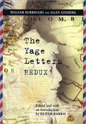 The Yage Letters Redux book written by William S. Burroughs