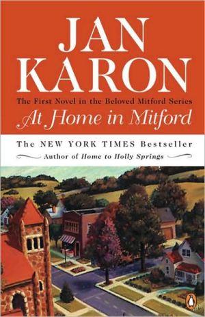 At Home in Mitford (Mitford Series #1) book written by Jan Karon