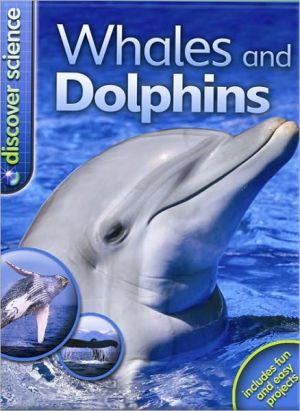 Whales and Dolphins book written by Caroline Harris