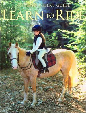 Learn to Ride book written by Carolyn Henderson