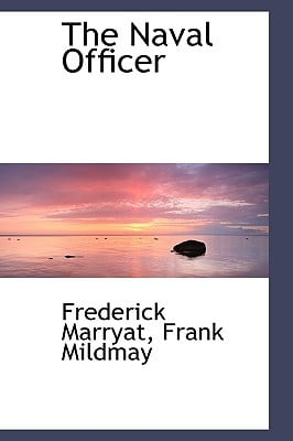 The Naval Officer written by Marryat, Frank Mildmay Frederick