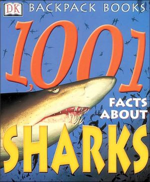 1,001 Facts about Sharks book written by Joyce Pope, Brian Hunter Smart, Sue Grabham