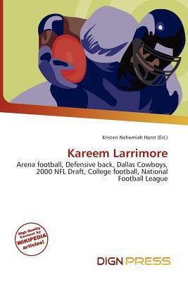 Kareem Larrimore written by Kristen Nehemiah Horst