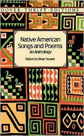 Native American Songs and Poems: An Anthology book written by Brian Swann
