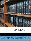 The Holy Grail book written by Alfred Lord Tennyson