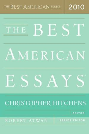 The Best American Essays written by Christopher Hitchens
