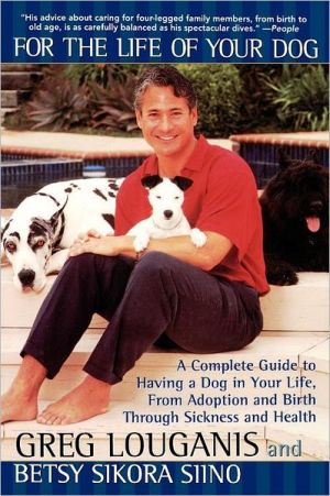 For The Life Of Your Dog book written by Greg Louganis