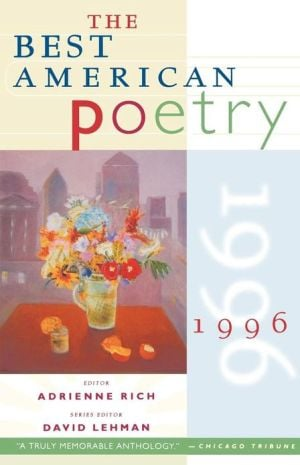 The Best American Poetry 1996 written by Adrienne Rich