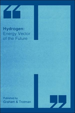 Hydrogen: Energy Vector of the Future book written by Springer