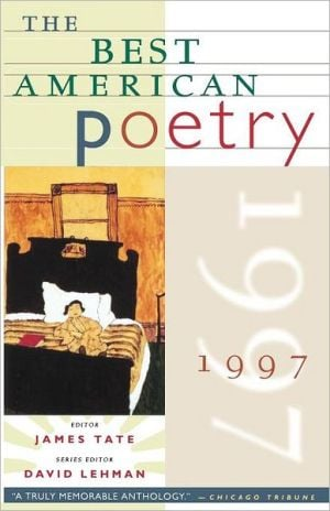 The Best American Poetry 1997 book written by James Tate