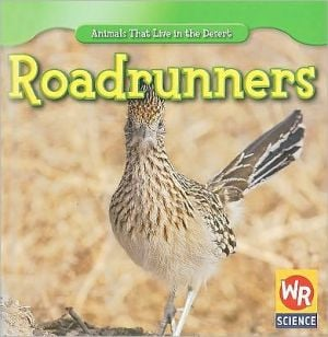 Roadrunners book written by JoAnn Early Macken