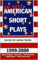 The Best American Short Plays 1999-2000 book written by Glenn Young