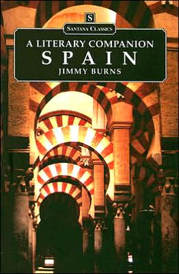 Spain: A Literary Companion book written by Jimmy Burns
