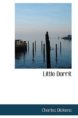 Little Dorrit: Volume 2 of 2 book written by Charles Dickens