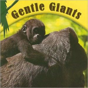 Gentle Giants book written by Cindy Rodriguez