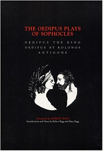 Oedipus Plays Of Sophocles book written by Robert Bagg
