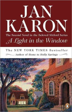 A Light in the Window (Mitford Series #2) book written by Jan Karon