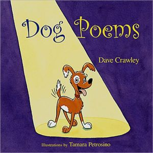 Dog Poems book written by Dave Crawley