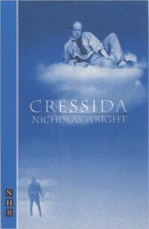 Cressida book written by Nicholas Wright