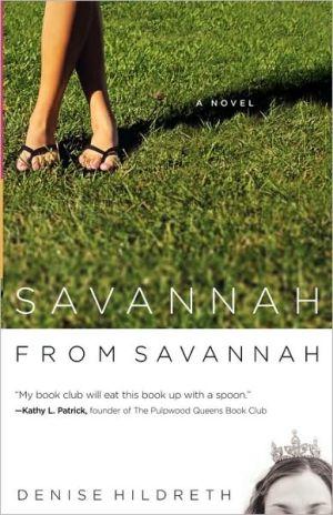 Savannah from Savannah book written by Denise Hildreth