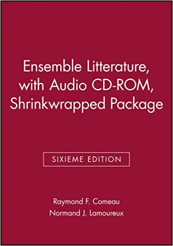 Ensemble Litterature book written by Raymond F. Comeau