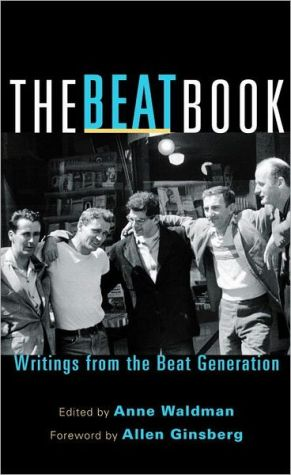 The Beat Book: Writings from the Beat Generation book written by Anne Waldman