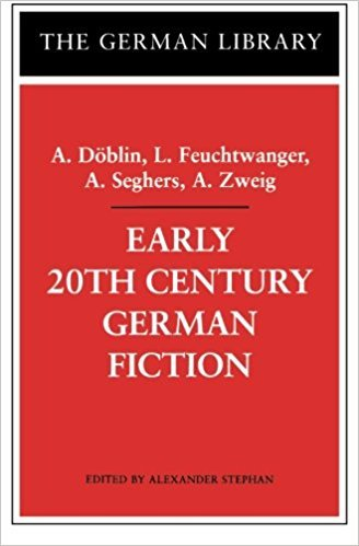 Early 20th Century German Fiction, Vol. 67 book written by Alexander Stephan