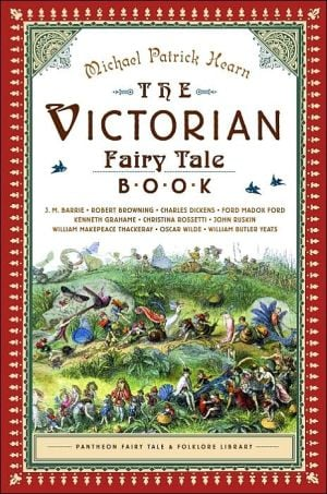 The Victorian Fairy Tale Book written by Michael Patrick Hearn