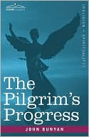 The Pilgrim's Progress book written by John Bunyan