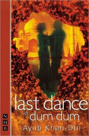 Last Dance at Dum Dum book written by Ayub Khan Din