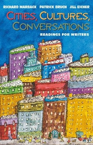 Cities, Cultures, Conversations: Readings for Writers book written by Richard Marback