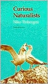 Curious Naturalist book written by Niko Tinbergen