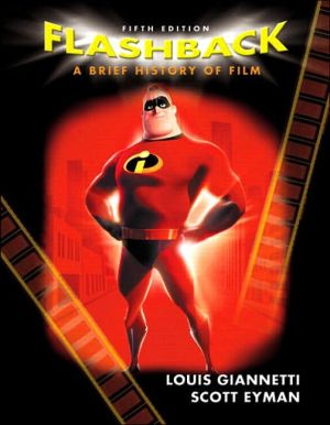 Flashback: A Brief History of Film book written by Louis Giannetti