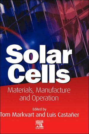 Solar Cells book written by Tom Markvart