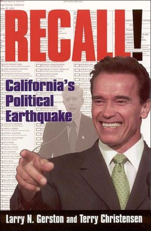 Recall!: California's Political Earthquake book written by Larry N. Gerston
