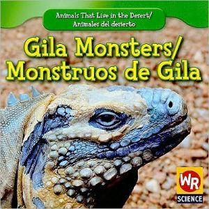 Gila Monsters/Monstruos de Gila book written by JoAnn Early Macken