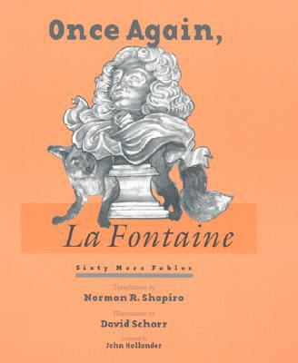 Once Again, La Fontaine: Sixty More Fables written by Jean de La Fontaine