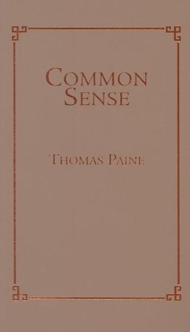 Common Sense, Vol. 1 book written by Thomas Paine