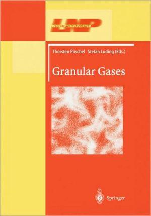 Granular Gases book written by Thorsten P schel