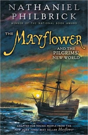 "mayflower by nathaniel philbrick essay on About mayflower ""vivid and remarkably freshphilbrick has recast the pilgrims for the ages""–the new york times book review finalist for the pulitzer prize in."