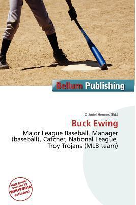 Buck Ewing written by Othniel Hermes