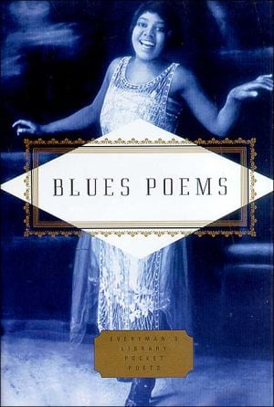 Blues Poems (Everyman's Library Pocket Poets) written by Kevin Young